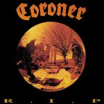 "Coroner ""R.I.P."" Re-Issue CD"